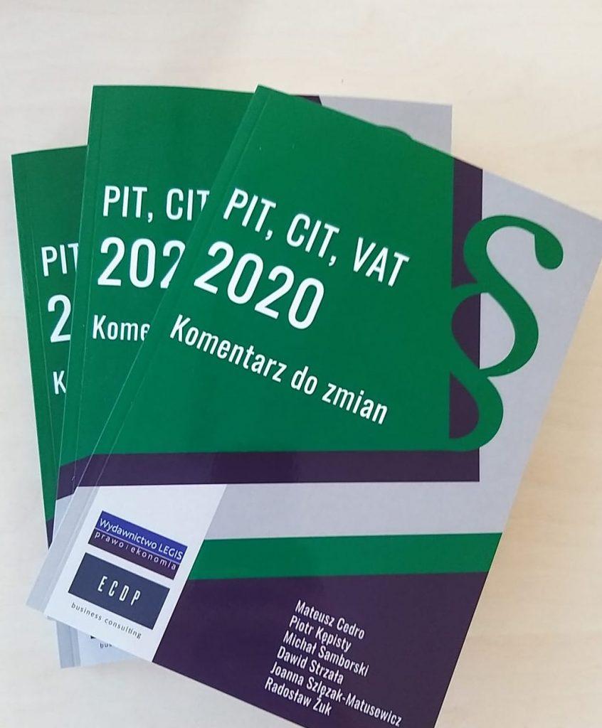 PIT, CIT, VAT 2020. Komentarz do zmian